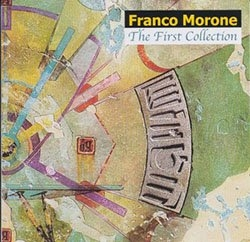 The First Collection - Cd (Stranalandia) - Franco Morone - front