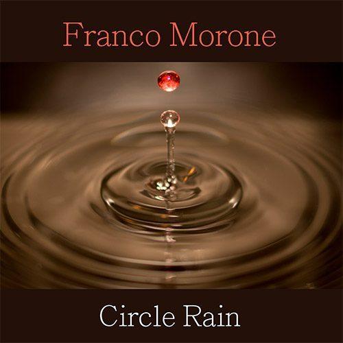 'Circle_Rain'_FrancoMoroneFingerstyleGuitar