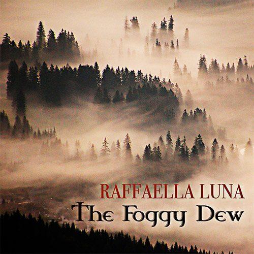 'FoggyDew'_RaffaellaLuna_GuitarArr.FrancoMorone