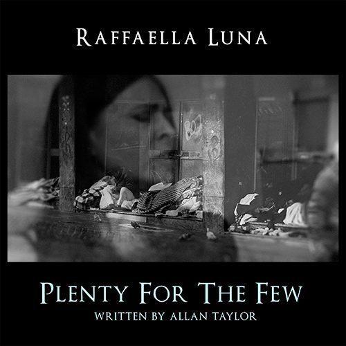 'PlentyForTheFew'_RaffaellaLuna_Comp.AllanTaylor_GuitarArr.FrancoMorone