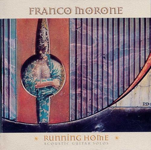RunningHomeCd_FrancoMoroneFingerstyleGuitar