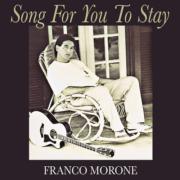'SongForYouToStay'_FrancoMorone_FingerstyleGuitar