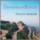 Dangerous Roads - Franco Morone - chitarra fingerstyle - nuova composizione