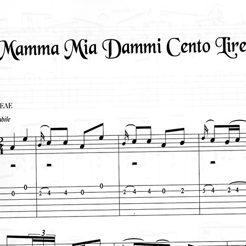 Franco Morone Mamma-Mia-Dammi-Cento-Lire Music and tabs