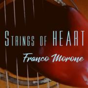 'StringsOfHeart'_Franco_Morone_Fingerstyle_Guitar