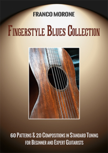 Fingerstyle Blues Collection - Franco Morone - Method from early to advanced repertoire